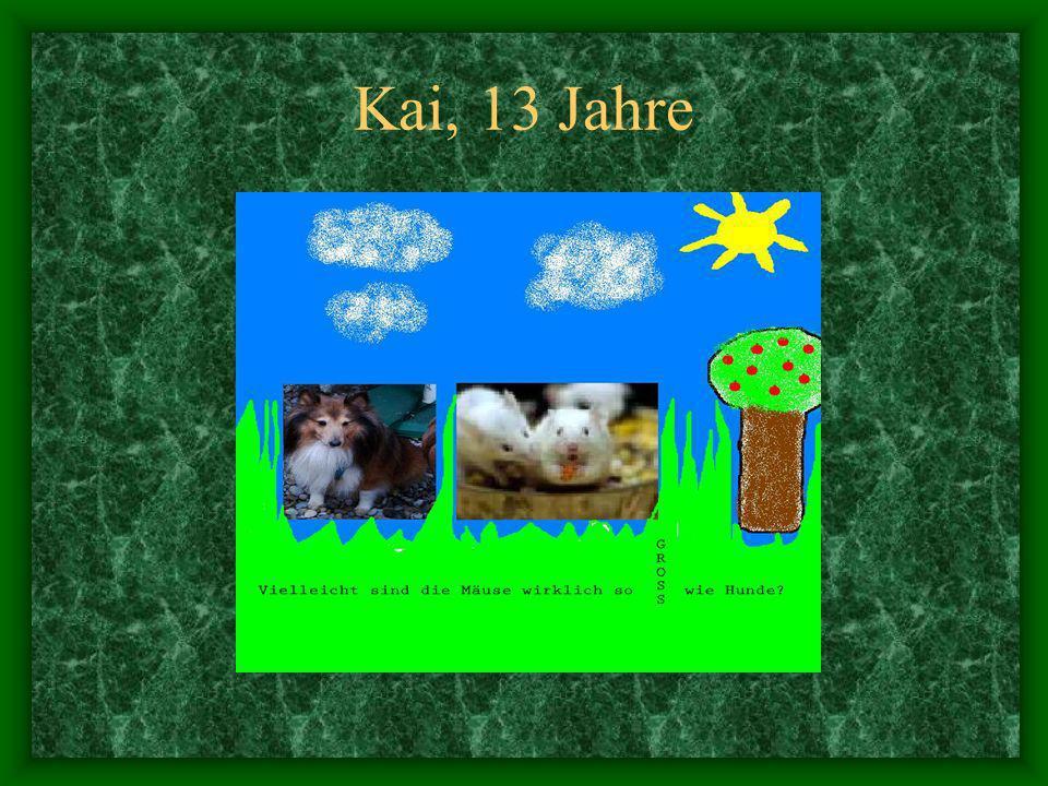 Kai, 13 Jahre