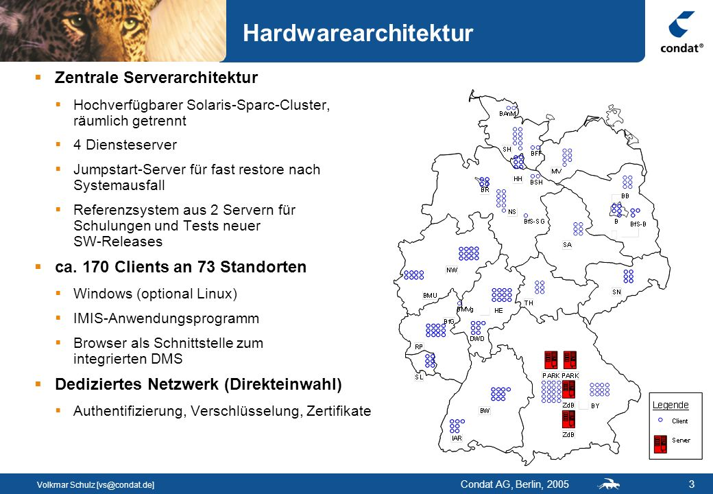 Volkmar Schulz [vs@condat.de] Condat AG, Berlin, 200514 ZOPE HTMLDOC GISterm Zusammenspiel der Kernkomponenten Selektion IMIS DB Visualisierung Dokumenten- erzeugung Dokumenten- verwaltung/ -export