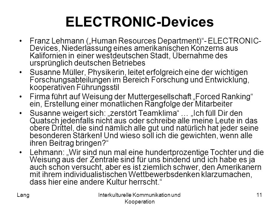 LangInterkulturelle Kommunikation und Kooperation 11 ELECTRONIC-Devices Franz Lehmann (Human Resources Department)- ELECTRONIC- Devices, Niederlassung