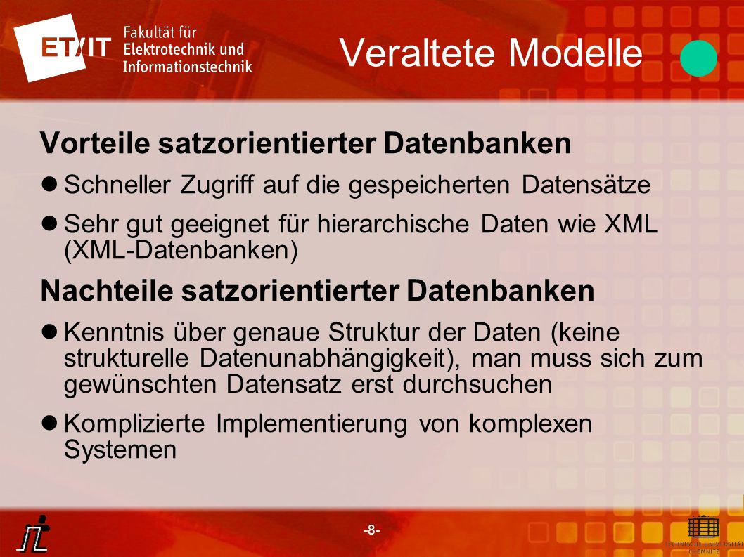 -19- Objektorientiertes Modell Relationale Datenbanken Objektorientierte Datenbanken Objektrelationale Datenbanken