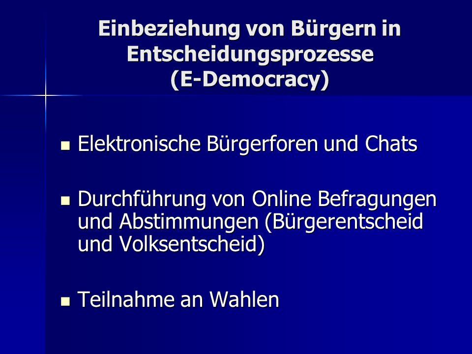Einbeziehung von Bürgern in Entscheidungsprozesse (E-Democracy) Elektronische Bürgerforen und Chats Elektronische Bürgerforen und Chats Durchführung v