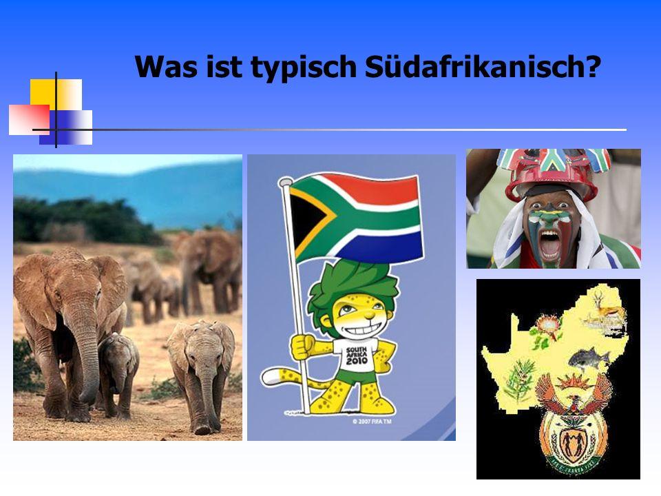 Was ist typisch Südafrikanisch?