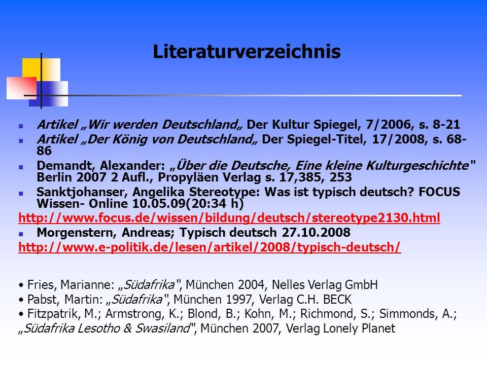 Artikel Wir werden Deutschland Der Kultur Spiegel, 7/2006, s. 8-21 Artikel Der König von Deutschland Der Spiegel-Titel, 17/2008, s. 68- 86 Demandt, Al