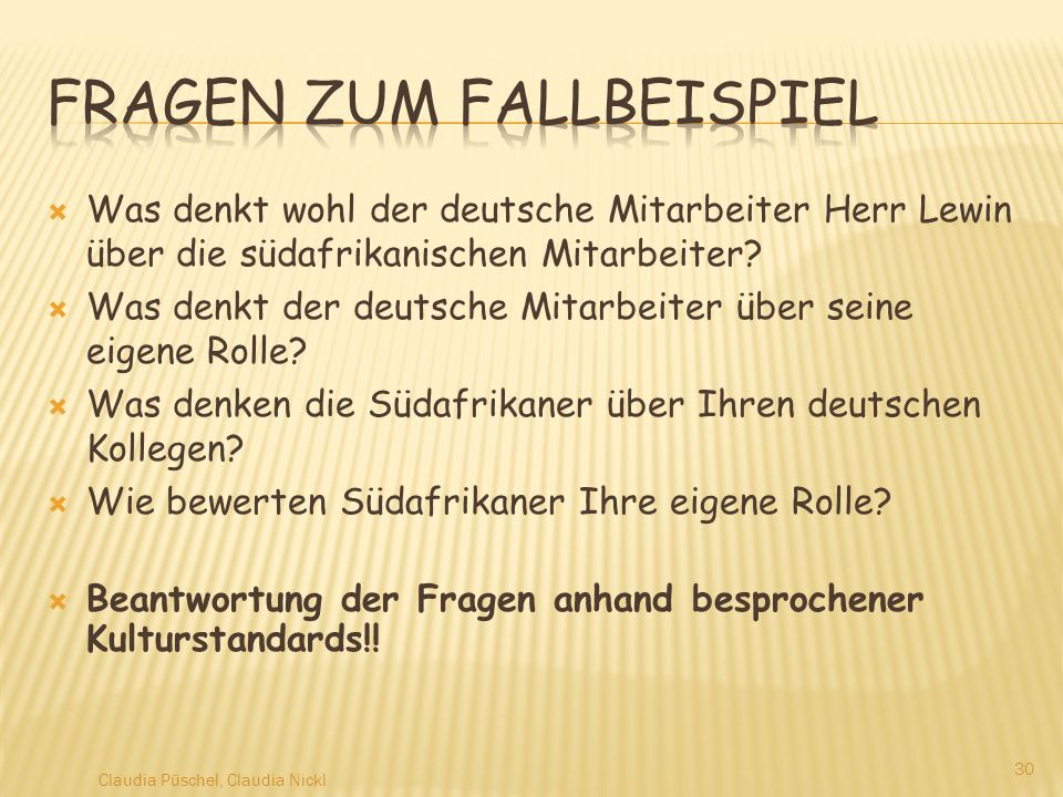 Was denkt wohl der deutsche Mitarbeiter Herr Lewin über die südafrikanischen Mitarbeiter? Was denkt der deutsche Mitarbeiter über seine eigene Rolle?