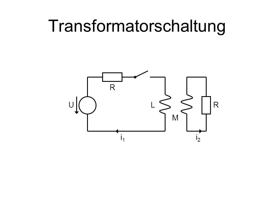 Transformatorschaltung R LUR M i1i1 i2i2