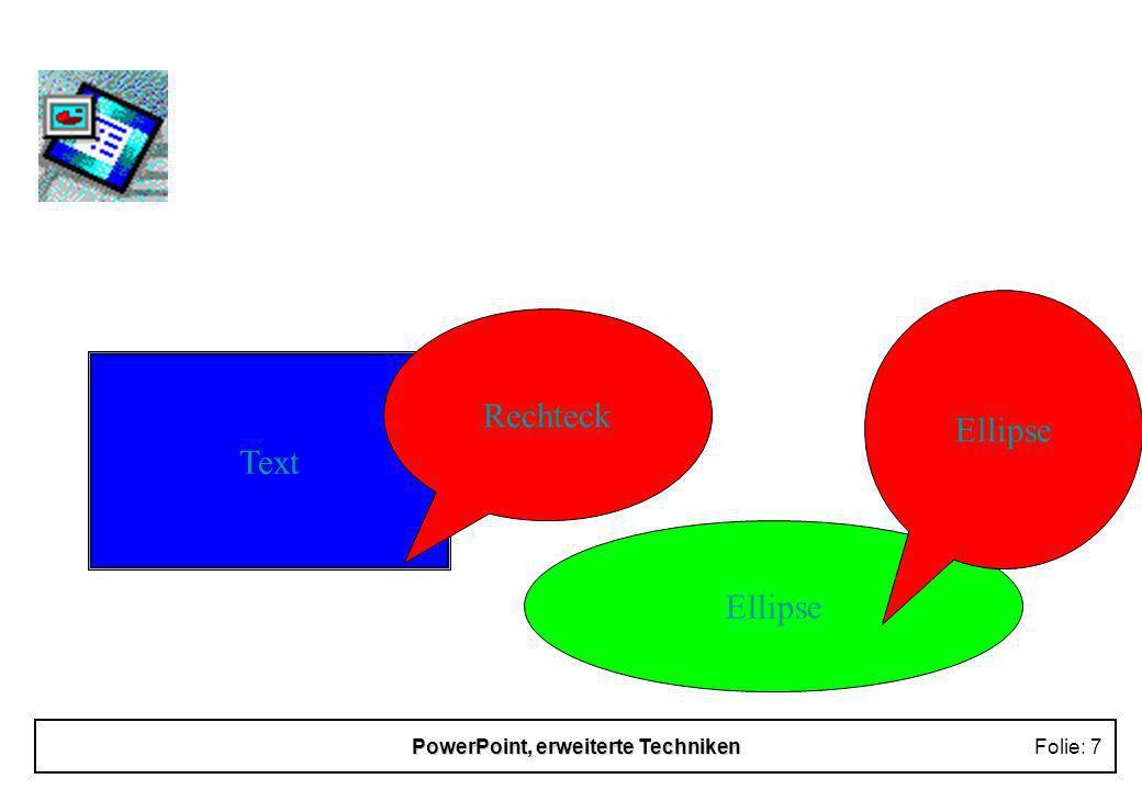 PowerPoint, erweiterte TechnikenFolie: 17 Automatische Präsentation n Festlegen von Einblendzeiten n Probelauf zum korrigieren der festgelegten Einblendzeiten n automat.