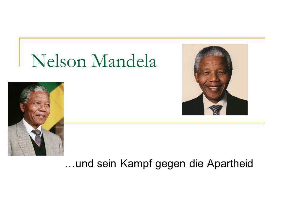 20.06.2009 Nelson Mandela und sein Kampf gegen die Apartheid 12 Gliederung 1.