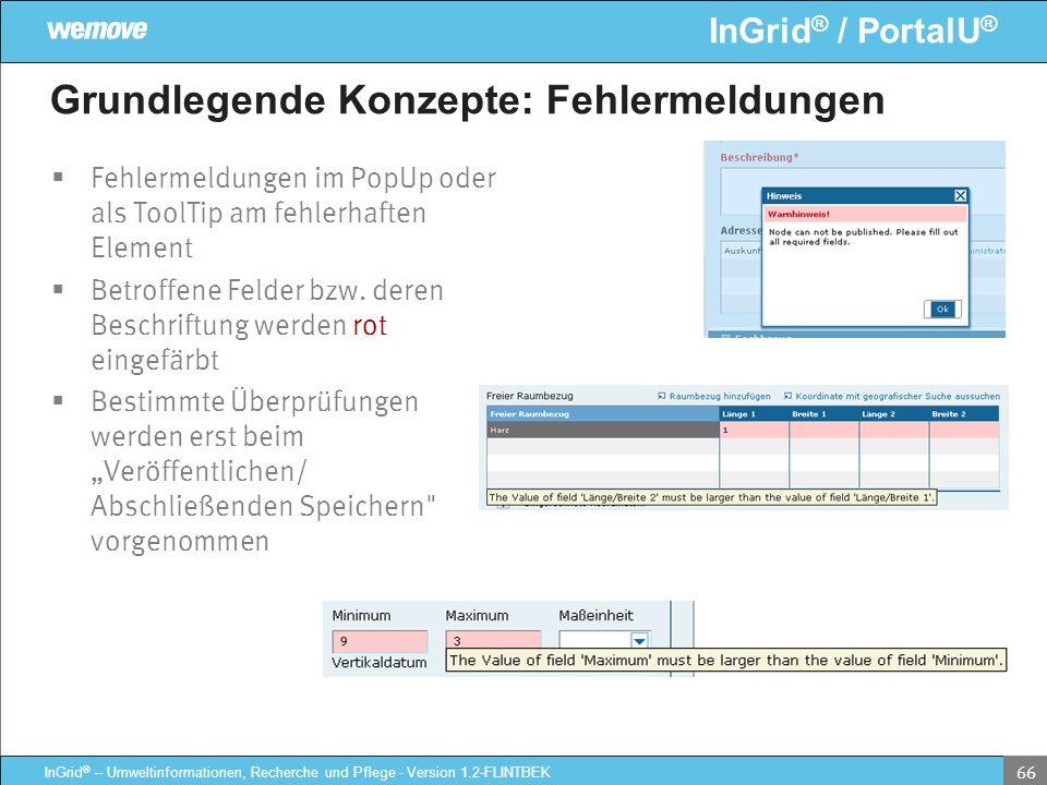 InGrid ® / PortalU ® InGrid ® – Umweltinformationen, Recherche und Pflege - Version 1.2-FLINTBEK 66 Grundlegende Konzepte: Fehlermeldungen Fehlermeldu