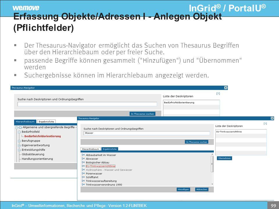 InGrid ® / PortalU ® InGrid ® – Umweltinformationen, Recherche und Pflege - Version 1.2-FLINTBEK 99 Erfassung Objekte/Adressen I - Anlegen Objekt (Pfl