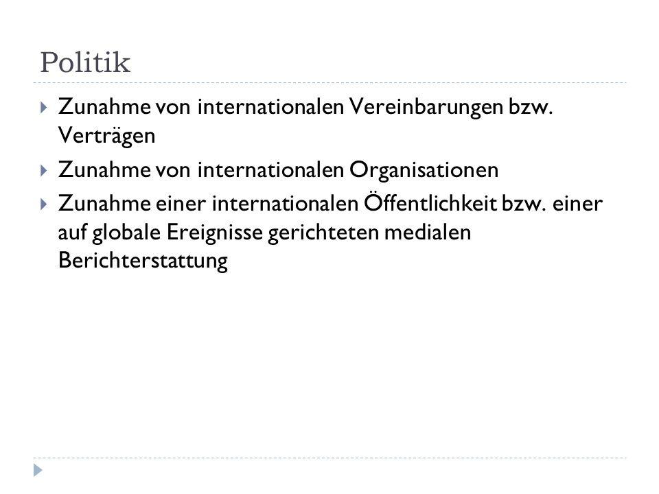 Politik Zunahme von internationalen Vereinbarungen bzw.
