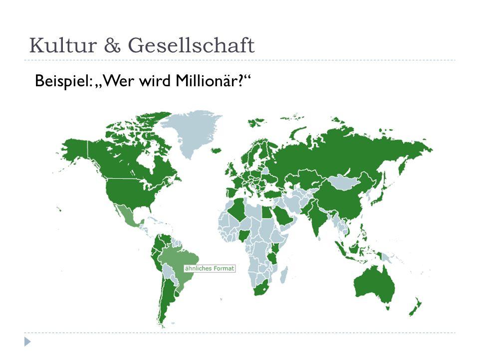 Kultur & Gesellschaft Beispiel: Wer wird Millionär