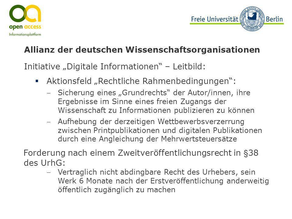 Allianz der deutschen Wissenschaftsorganisationen Initiative Digitale Informationen – Leitbild: Aktionsfeld Rechtliche Rahmenbedingungen: Sicherung ei