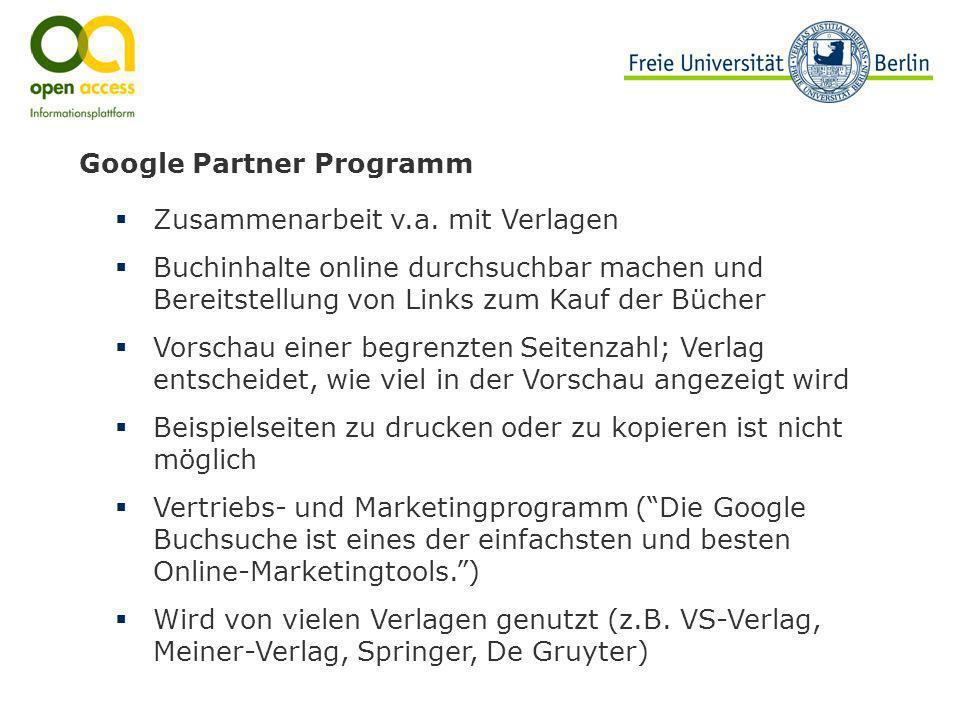 Google Partner Programm Zusammenarbeit v.a. mit Verlagen Buchinhalte online durchsuchbar machen und Bereitstellung von Links zum Kauf der Bücher Vorsc