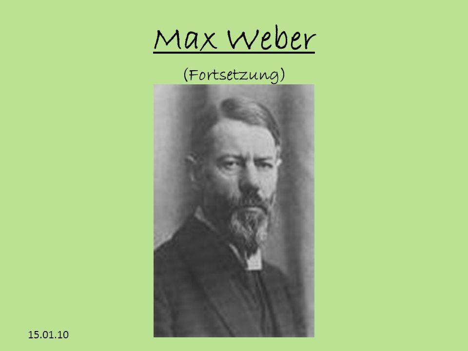 15.01.10 Max Weber (Fortsetzung)
