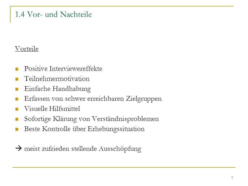 18 Quellen Schnell,Rainer/Hill,Paul/Esser,Elke: (2005): Methoden der empirischen Sozialforschung, 7.