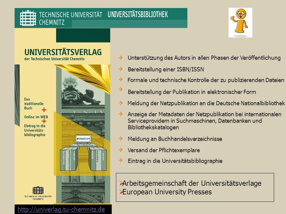 + + Unterstützung des Autors in allen Phasen der Veröffentlichung Bereitstellung einer ISBN/ISSN Formale und technische Kontrolle der zu publizierende