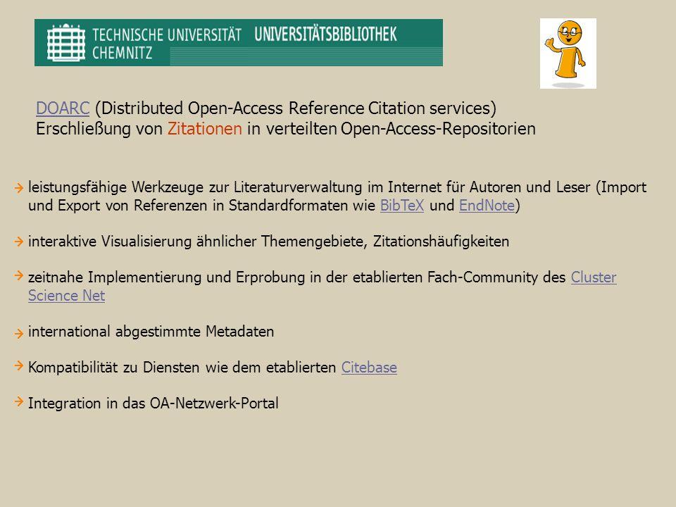 DOARCDOARC (Distributed Open-Access Reference Citation services) Erschließung von Zitationen in verteilten Open-Access-Repositorien leistungsfähige We