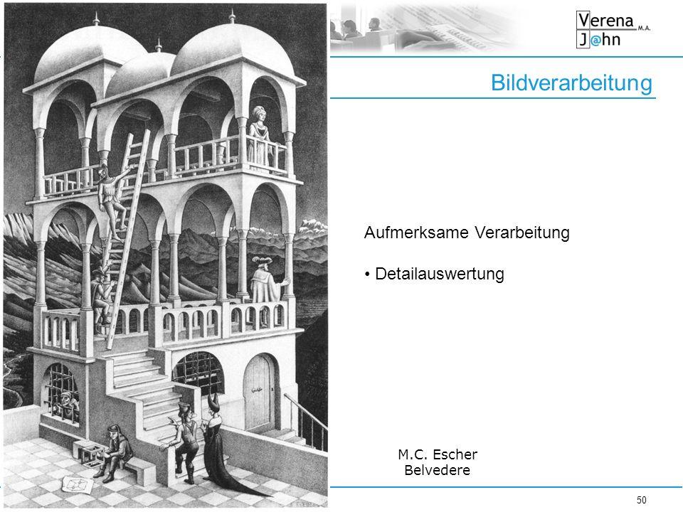 Bildverarbeitung 15.01.201450 M.C. Escher Belvedere Aufmerksame Verarbeitung Detailauswertung