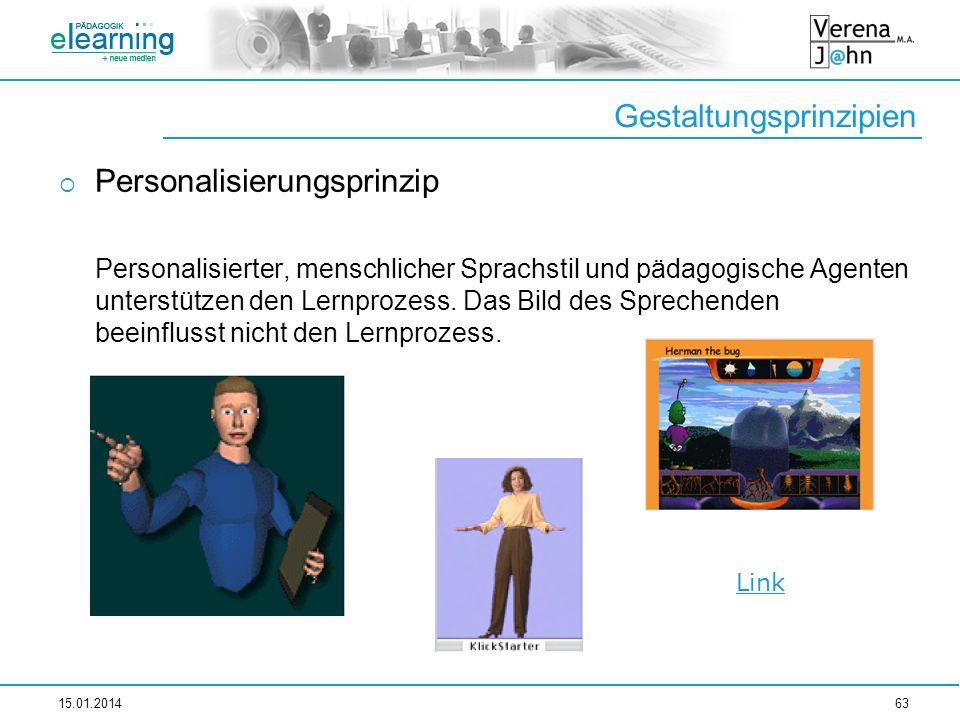 Gestaltungsprinzipien Personalisierungsprinzip Personalisierter, menschlicher Sprachstil und pädagogische Agenten unterstützen den Lernprozess. Das Bi