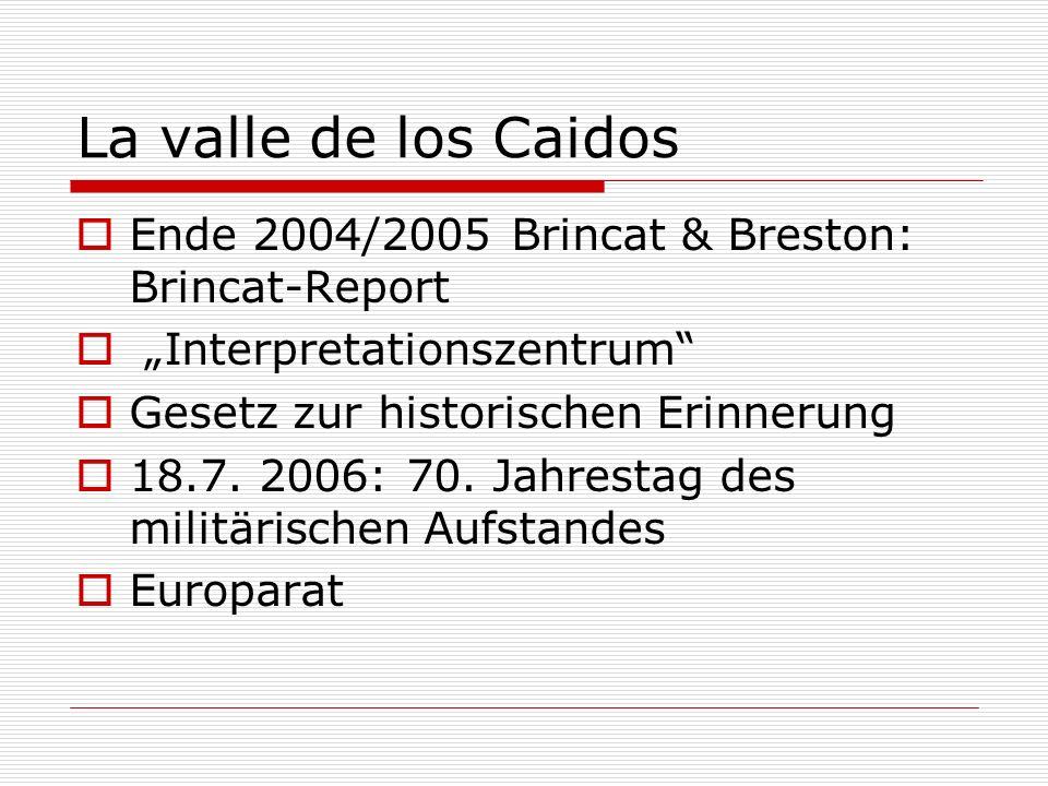 Ende 2004/2005 Brincat & Breston: Brincat-Report Interpretationszentrum Gesetz zur historischen Erinnerung 18.7.