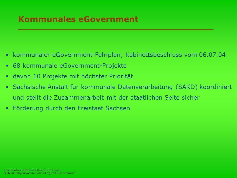 Sächsisches Staatsministerium des Innern Referat Organisation, Controlling und eGovernment Kommunales eGovernment kommunaler eGovernment-Fahrplan; Kab