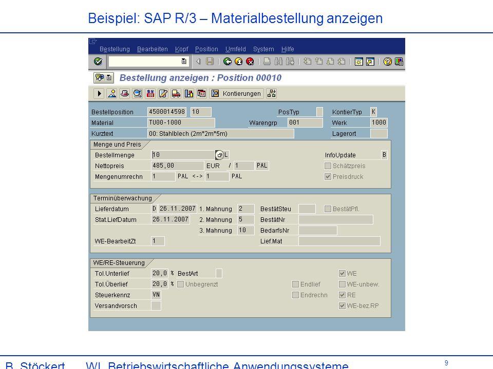 9 Beispiel: SAP R/3 – Materialbestellung anzeigen B.
