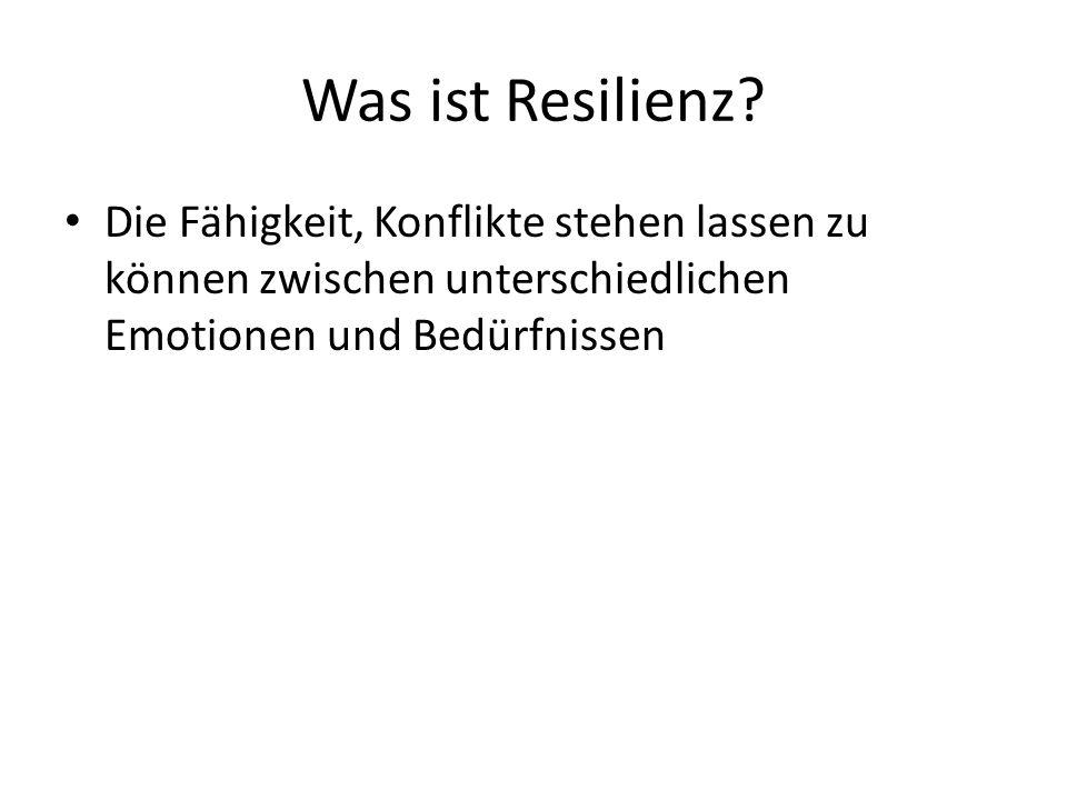 Was ist Resilienz? Die Fähigkeit, Konflikte stehen lassen zu können zwischen unterschiedlichen Emotionen und Bedürfnissen