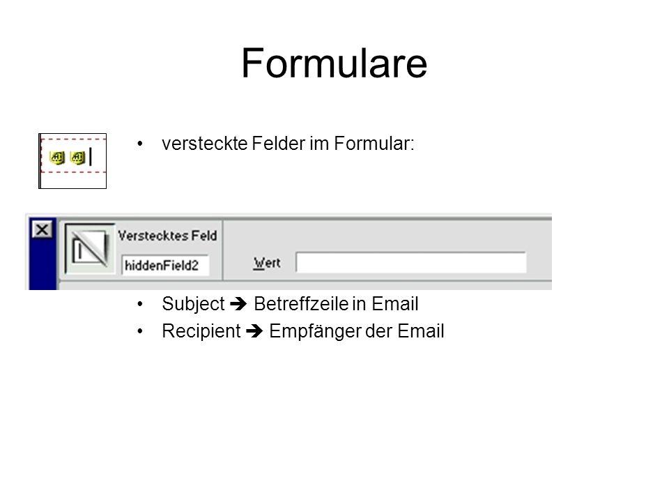 Formulare versteckte Felder im Formular: z.B. Subject Betreffzeile in Email Recipient Empfänger der Email