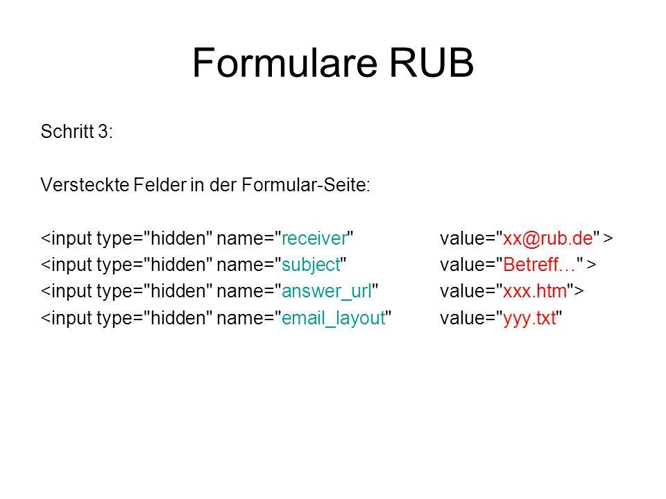 Formulare RUB Schritt 3: Versteckte Felder in der Formular-Seite: <input type=