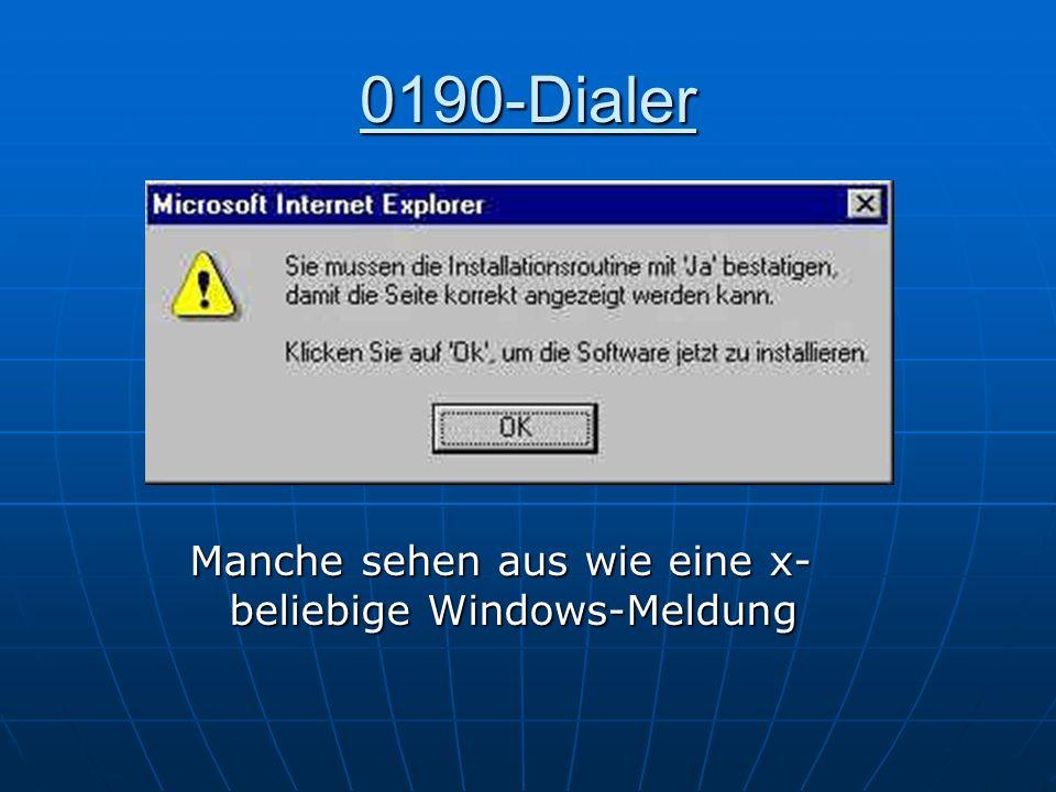 0190-Dialer Manche sehen aus wie eine x- beliebige Windows-Meldung