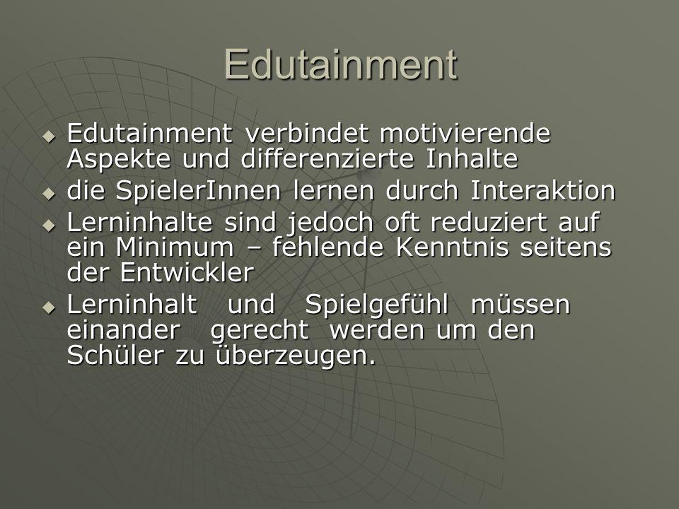 Edutainment Gedächtnisleistungen, Reaktionsschnelligkeit, Konzentration, Orientierung, Gedächtnisleistungen, Reaktionsschnelligkeit, Konzentration, Orientierung, Problemlösungsstrategien oder Kombinatorik sein.