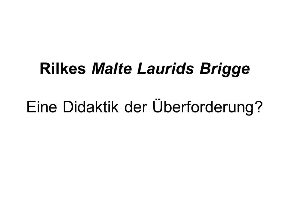 Rilkes Malte Laurids Brigge Eine Didaktik der Überforderung?