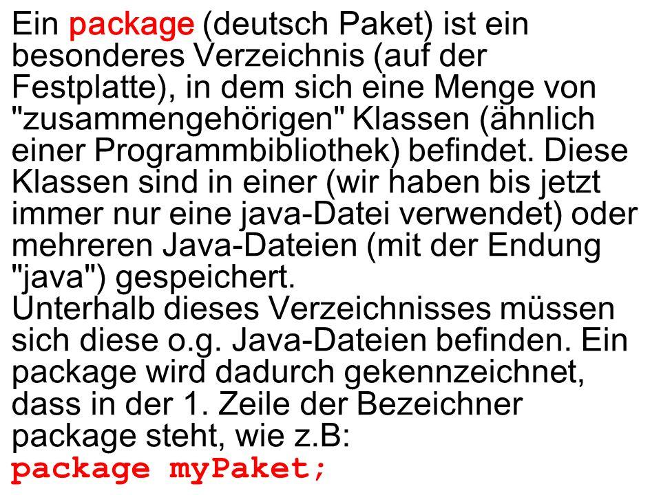 Ein package (deutsch Paket) ist ein besonderes Verzeichnis (auf der Festplatte), in dem sich eine Menge von