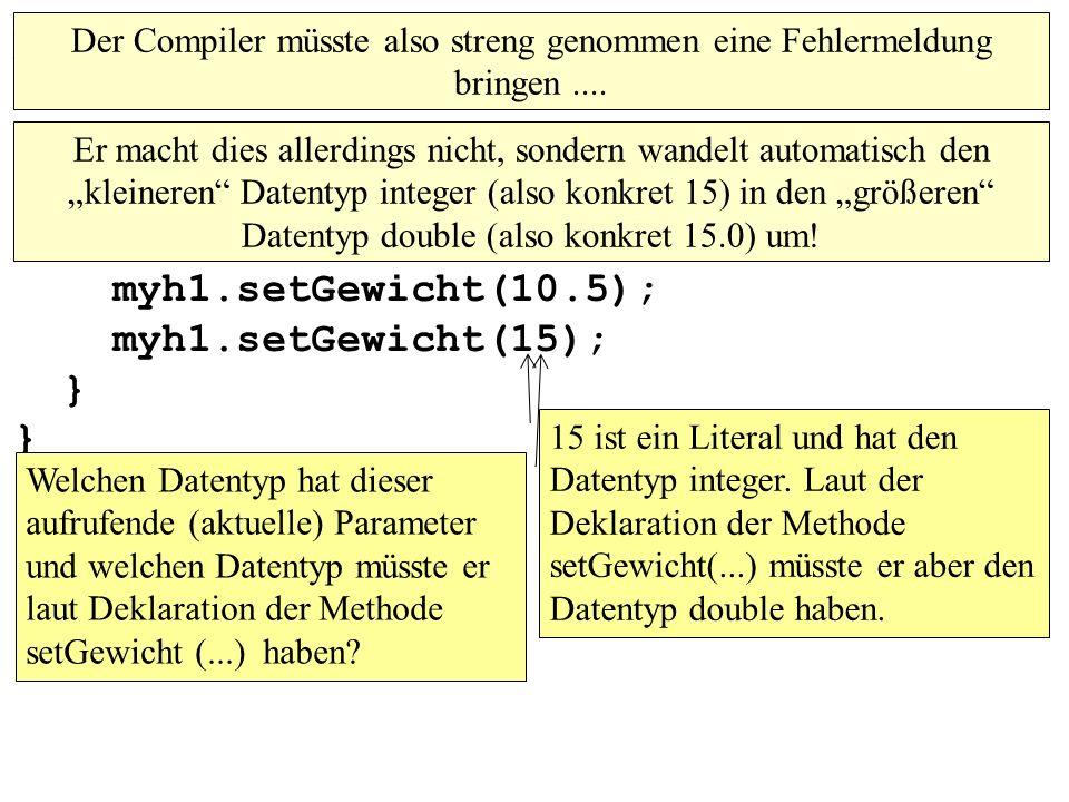 public class MainKlassen1 { public static void main(String[] args){ Hund myh1; myh1=new Hund(); myh1.setName(