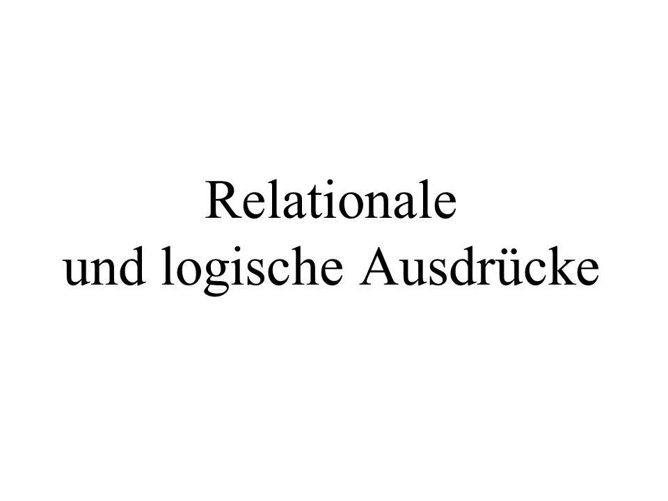 Relationale und logische Ausdrücke