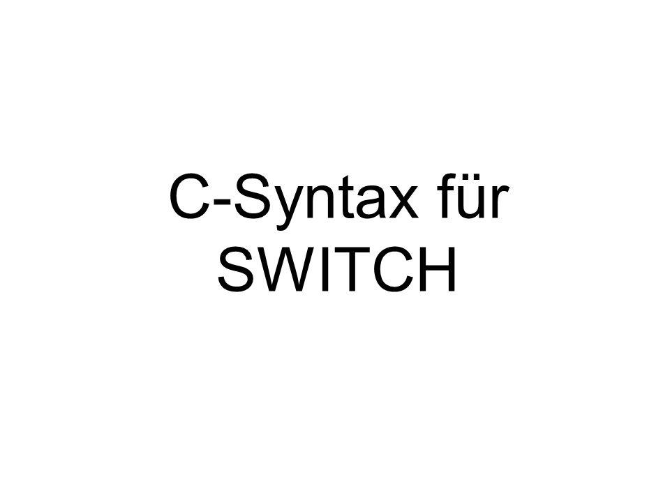 C-Syntax für SWITCH