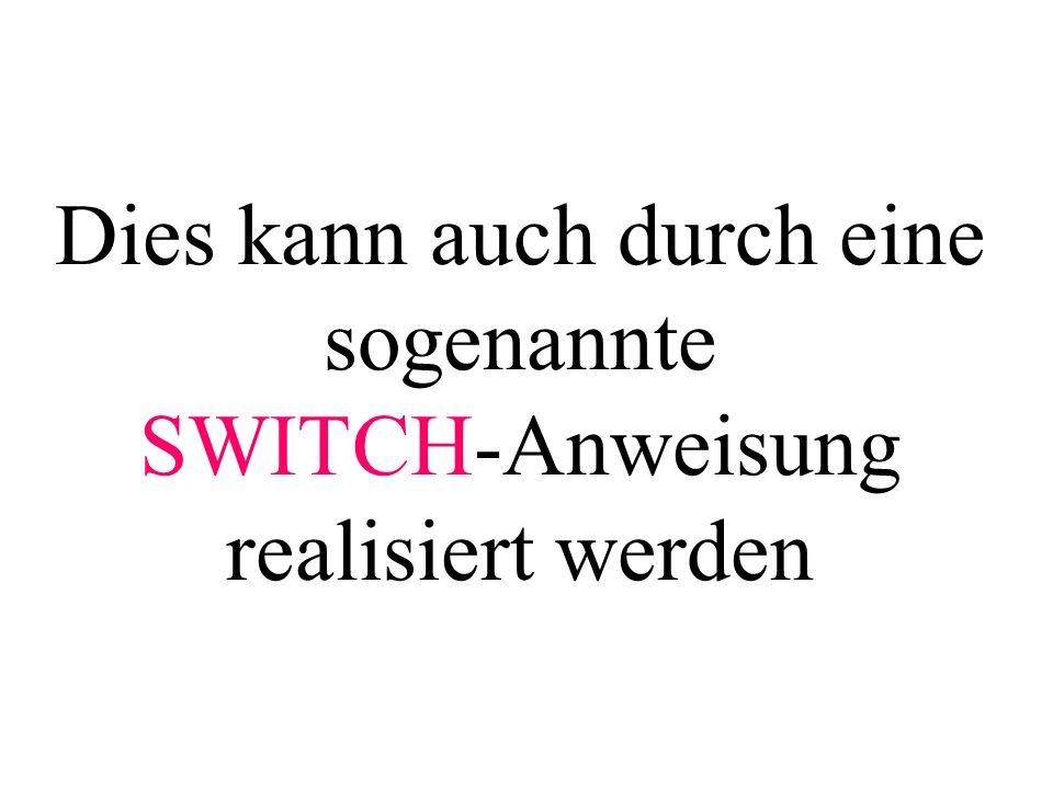 int main(){ char z; printf( Zeichen eingeben\n ); scanf( %c , &z); fflush(stdin); switch(z){ case a : case A : case e : case E : case i : case I : case o : case O : case u : case U : printf( Selbstlaut\n ); break; Was geschieht, wenn das break fehlt .