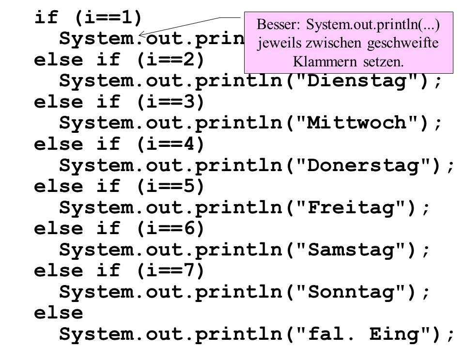 int main(){ char z; print ( Zeichen eingeben ); eingabe (z); switch(z){ case a : case A : case e : case E : case i : case I : case o : case O : case u : case U : print( Selbstlaut ); break; Was geschieht, wenn das break fehlt .