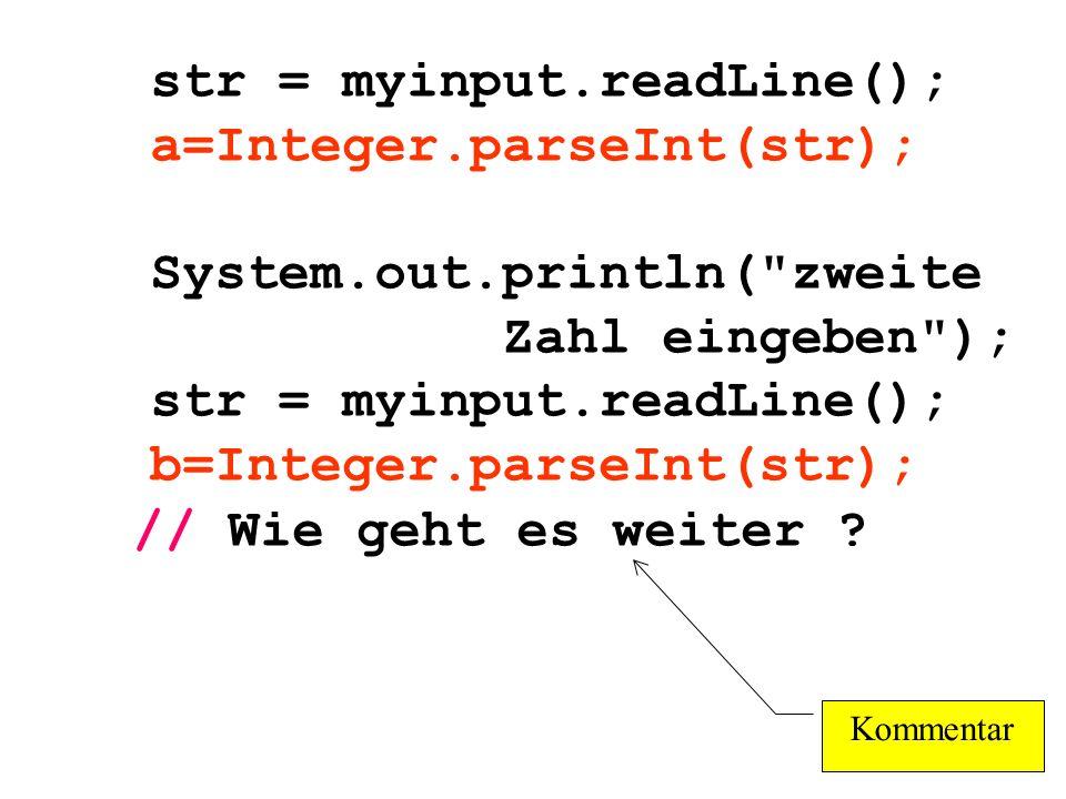 str = myinput.readLine(); a=Integer.parseInt(str); System.out.println(