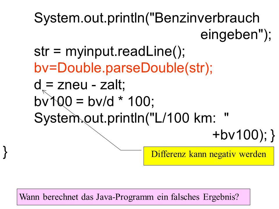 max = b Ausgabe(max) a < b w f Eingabe(b) Eingabe(a) max = a a >= b w f Ist es möglich, dass das Programm alle zwei false-Teile durchläuft?