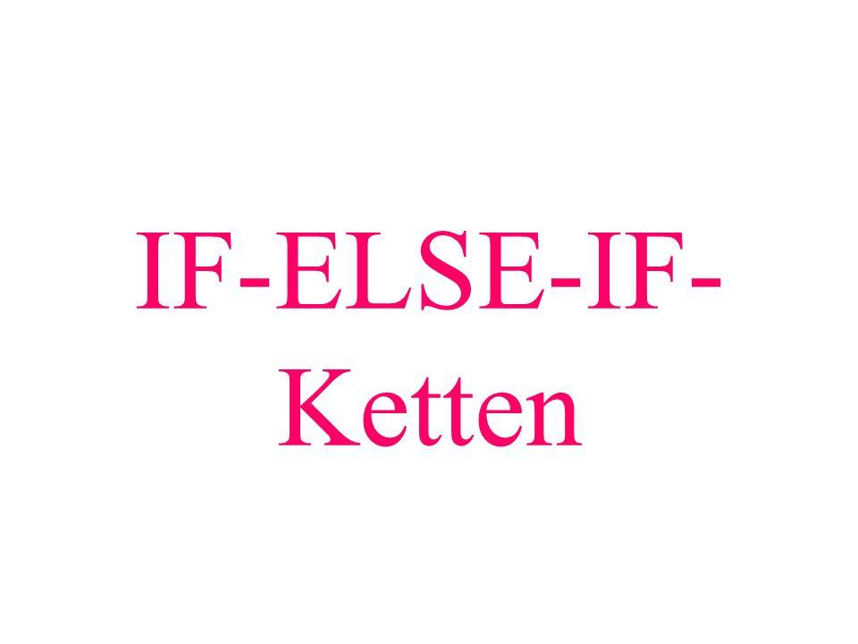 IF-ELSE-IF- Ketten