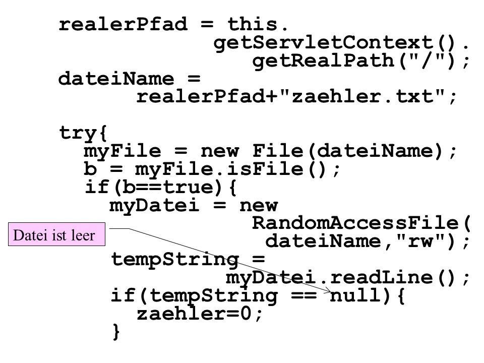 realerPfad = this. getServletContext(). getRealPath(
