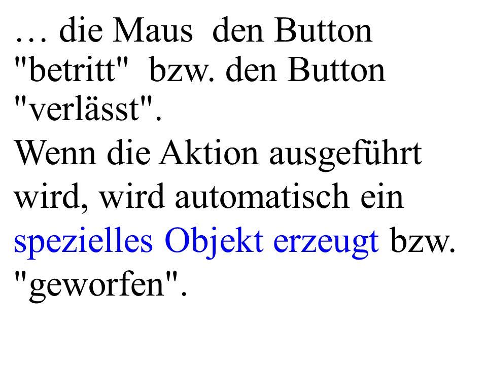 … die Maus den Button