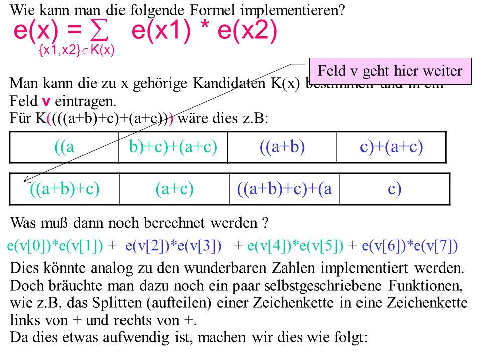 Wie kann man die folgende Formel implementieren.