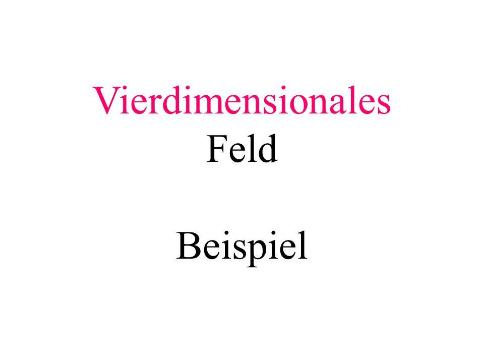 Vierdimensionales Feld Beispiel