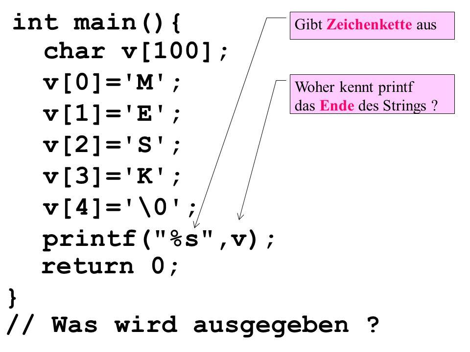 int main(){ v[0]='M'; v[1]='E'; v[2]='S'; v[3]='K'; printf(