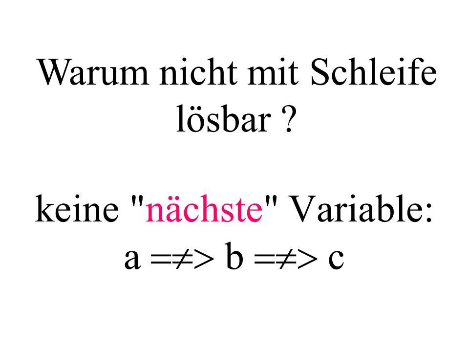 Man benötigt: Eine Variable, die aus mehreren Zellen (Elementen) besteht und deshalb gleichzeitig mehrere Werte speichern kann.