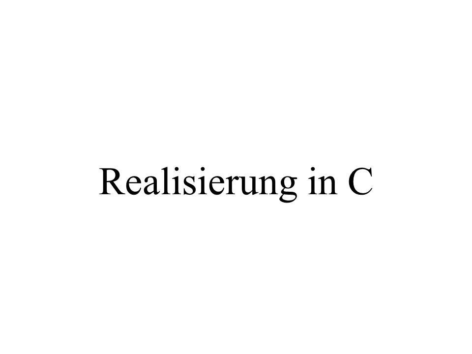 Realisierung in C