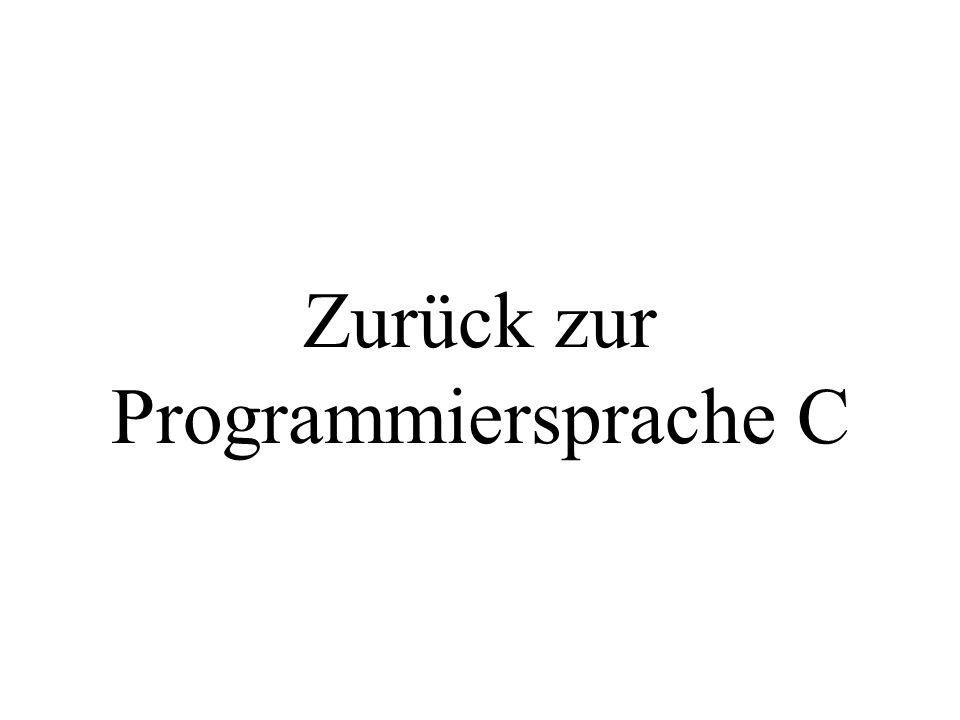 Zurück zur Programmiersprache C