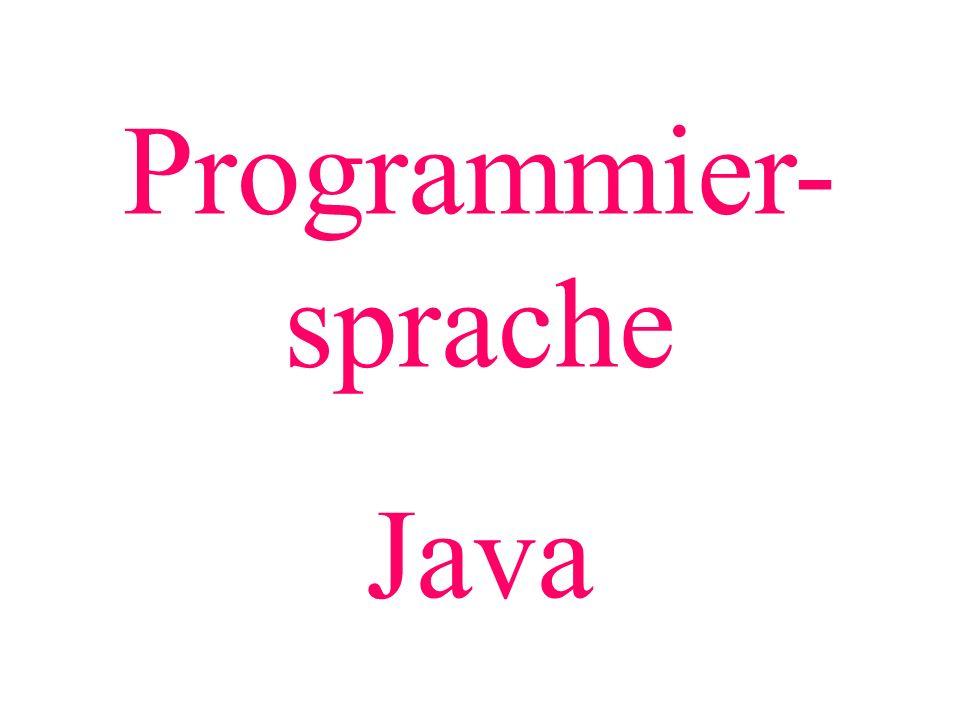 Programmier- sprache Java